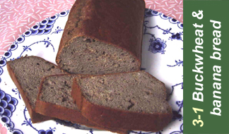 Recipe 3-1 buckwheat and banana bread